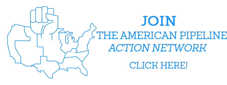 Join The American Pipeline Action Network